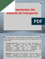 Componentes Del Sistema de Trasporte