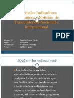 Principales Indicadores Económicos y Noticias de Trascendencia Nacional