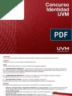 Concurso IDENTIDAD UVM