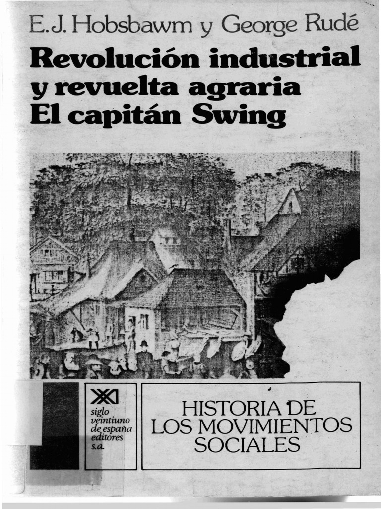 159940852 Revolucion Industrial y Revuelta Agraria El Capitan Swing ... 4d67deabfe42