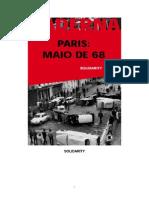 Paris Maio de 68 Solidarity 01 Coleção Baderna