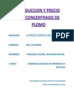 Produccion y Precion Del Concentrado de Plomo