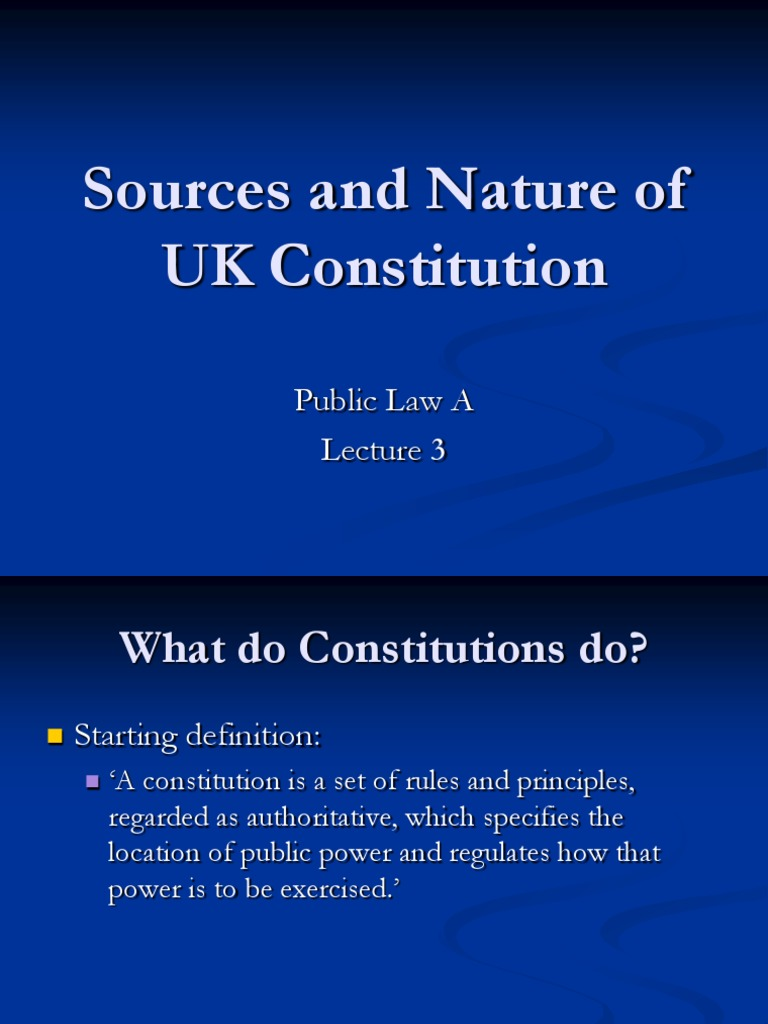 What are the main sources of the U.K. constitution?