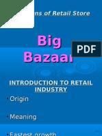 Ppt of Big Bazaar