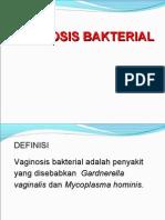 B. Vaginosis