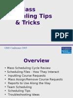 Mass Scheduling Tips & Tricks
