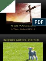 Serie as 7 Palavras Da Cruz - 4a Palavra