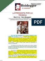 Heidegger en Castellano - La Pregunta Por La Técnica