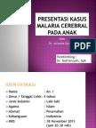Presentasi Kasus Malaria Cerebral pada anak.pptx