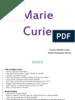 Marie Curie-Adrian Rodriguez-Tamara Rodriño