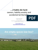 Old Habits Die Hard - Owners, Liability Anxiety and Accidental Territoriality