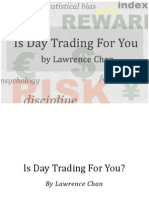 Is Day Trading for You by Lawrence Chan