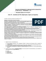 Analista de TIC I (Operação e Apoio ao Suporte)