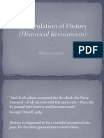 Manipulation of History (Historical Revisionism)