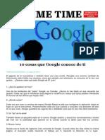 10 Cosas Que Google Conoce de Ti