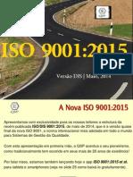 A nova ISO 9001:2015 - Versão quase final!
