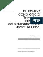 na biografia intelectual de Jaime Jaramillo Uribe
