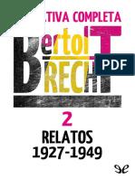 Brecht, Bertolt - [Narrativa Completa 2] Relatos 1927-1949 (r1.0 EPL)