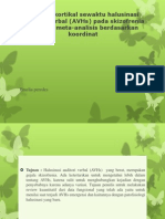 Aktivasi Kortikal Sewaktu Halusinasi Auditori Verbal (AVHs