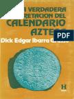 La Verdadera Interpretacion Del Calendario Azteca - Edgar Ibarra Grasso