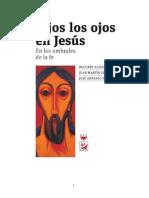 115117322 Pagola Jose Antonio Con Los Ojos Fijos en Jesus