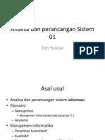 Analisadanperancangansistem01 Pengantaranalisadanperancangansistem 111223163139 Phpapp01