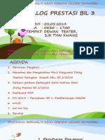 Dialog Prestasi PPD SIBU Bil 3 (2014)