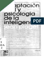 Piaget J. - Adaptación Vital y Psicología de La Inteligencia