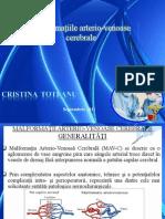 Cristina_Toteanu Malformatiile Arterio-Venoase Cerebrale