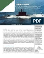 UNO CONTRA TODOS La historia secreta del ARA San Luis durante la Guerra del Atlántico Sur
