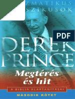 Derek Prince - A Kereszténység Hat Alaptanítása - Megtérés És Hit [II. KÖTET]