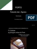 Porto - Palacete Das «Águias»