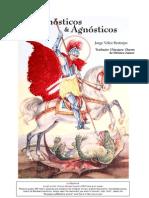 Gnostic Ose Agnostic Os