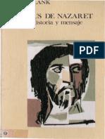 162942086 Blank J Jesus de Nazaret Historia y Mensaje