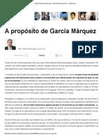 A propósito de García Márquez ~ Alberto Benegas Lynch (h) ~ Infobae.pdf