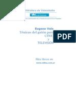 Técnicas del guión para cine y televisión - Eugene Vale