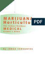 Marijuana Horticulture - The Indoor Outdoor Medical Grower's Bible