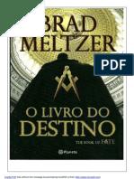 O LIVRO DO DESTINO = BRAD MELTZER