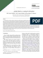 Food Hydrocolloids Volume 19 Issue 2 2005 [Doi 10.1016_j.foodhyd.2004.06.006] M.E. López-Caballero; M.C. Gómez-Guillén; M. Pérez-Mateos; P -- A Chitosan–Gelatin Blend as a Coating for Fish Patties