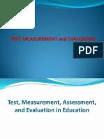 Test, Measurement & Evaluation
