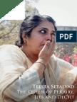 Teesta Setalvad - The Queen of Perjury, Lies and Deceit