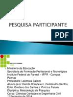 PESQUISA PARTICIPANTE 1.pptx