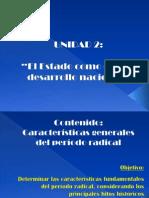 1.Características Generales Del Período Radical