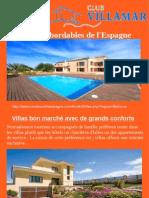 Villas abordables de l'Espagne