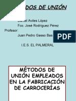 MÉTODOS DE UNIÓN