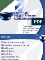 CASE STUDY ON ACUTE PYELONEPHRITIS
