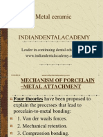 Metal Ceramics / orthodontic courses by Indian dental academy