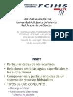 El uso conjunto coordinado de los recursos hídricos superficiales con aguas subterráneas (Andrés Sahuquillo)