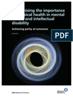 Recognising the Importance of Physical Health in Mental Health and Intellectual Disability - Achieving Parity of Out