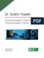 Dr. Sudhir Tripathi - Endocrinologist, Diabetologist & Thyroidologist in Delhi